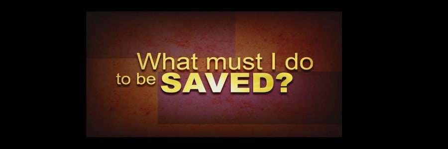 saved way cross salvation what must I do born again